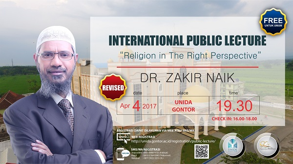 Perubahan Jadwal International Public Lecture by Dr. Zakir Naik di UNIDA Gontor